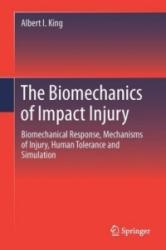 Biomechanics of Impact Injury - Biomechanical Response, Mechanisms of Injury, Human Tolerance and Simulation (ISBN: 9783319497907)