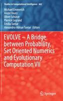 Evolve - A Bridge Between Probability, Set Oriented Numerics and Evolutionary Computation VII (ISBN: 9783319493244)