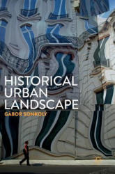 Historical Urban Landscape (ISBN: 9783319491653)