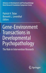 Gene-Environment Transactions in Developmental Psychopathology - The Role in Intervention Research (ISBN: 9783319492254)