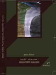 Pogány szokások, keresztény emlékek (ISBN: 9789639857247)