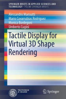 Tactile Display for Virtual 3D Shape Rendering (ISBN: 9783319489858)