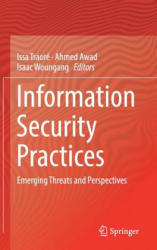 Information Security Practices - Emerging Threats and Perspectives (ISBN: 9783319489469)