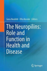 Neuropilins: Role and Function in Health and Disease (ISBN: 9783319488226)