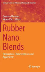 Rubber Nano Blends - Preparation, Characterization and Applications (ISBN: 9783319487182)