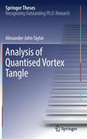 Analysis of Quantised Vortex Tangle (ISBN: 9783319485553)