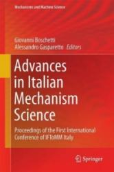Advances in Italian Mechanism Science - Proceedings of the First International Conference of IFToMM Italy (ISBN: 9783319483740)