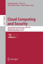 Cloud Computing and Security - Second International Conference, ICCCS 2016, Nanjing, China, July 29-31, 2016, Revised Selected Papers, Part II (ISBN: 9783319486734)