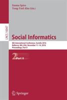 Social Informatics - 8th International Conference, Socinfo 2016, Bellevue, WA, USA, November 11-14, 2016, Proceedings (ISBN: 9783319478739)