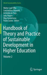 Handbook of Theory and Practice of Sustainable Development in Higher Education: Volume 2 - Volume 2 (ISBN: 9783319478883)