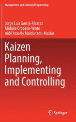 Kaizen Planning, Implementing and Controlling (ISBN: 9783319477466)