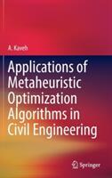 Applications of Metaheuristic Optimization Algorithms in Civil Engineering (ISBN: 9783319480114)