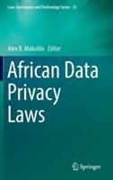 African Data Privacy Laws - Alex B. Makulilo (ISBN: 9783319473154)
