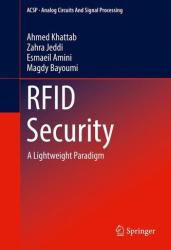 RFID Security - A Lightweight Paradigm (ISBN: 9783319475448)