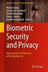 Biometric Security and Privacy - Opportunities & Challenges in the Big Data Era (ISBN: 9783319473000)