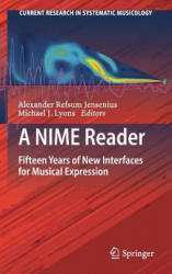 Nime Reader - Fifteen Years of New Interfaces for Musical Expression (ISBN: 9783319472133)