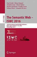 Semantic Web - ISWC 2016 - 15th International Semantic Web Conference, Kobe, Japan, October 17-21, 2016, Proceedings (ISBN: 9783319465463)