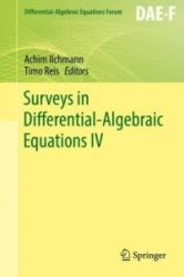 Surveys in Differential-Algebraic Equations IV (ISBN: 9783319466170)