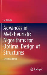 Advances in Metaheuristic Algorithms for Optimal Design of Structures (ISBN: 9783319461724)