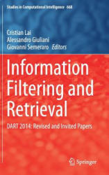 Information Filtering and Retrieval - DART 2014: Revised and Invited Papers (ISBN: 9783319461335)