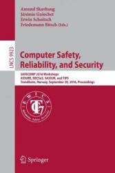 Computer Safety, Reliability, and Security (ISBN: 9783319454795)