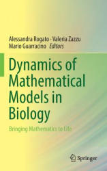 Dynamics of Mathematical Models in Biology - Bringing Mathematics to Life (ISBN: 9783319457222)