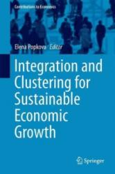 Integration and Clustering for Sustainable Economic Growth (ISBN: 9783319454610)
