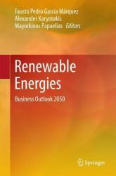 Renewable Energies - Business Outlook 2050 (ISBN: 9783319453620)