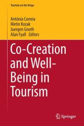 Co-Creation and Well-Being in Tourism (ISBN: 9783319441078)