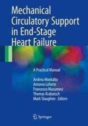Mechanical Circulatory Support in End-Stage Heart Failure (ISBN: 9783319433813)