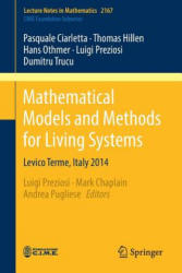 Mathematical Models and Methods for Living Systems - Levico Terme, Italy 2014 (ISBN: 9783319426785)