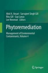 Phytoremediation: Management of Environmental Contaminants, Volume 4 - Management of Environmental Contaminants (ISBN: 9783319418100)