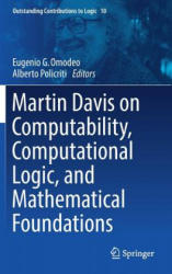 Martin Davis on Computability, Computational Logic, and Mathematical Foundations (ISBN: 9783319418414)