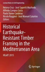 Historical Earthquake-Resistant Timber Framing in the Mediterranean Area - HEaRT 2015 (ISBN: 9783319394916)