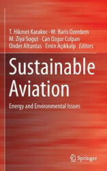 Sustainable Aviation - Energy and Environmental Issues (ISBN: 9783319341798)