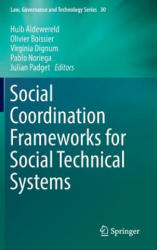 Social Coordination Frameworks for Social Technical Systems (ISBN: 9783319335681)