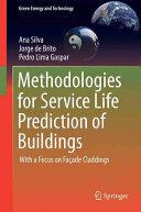 Methodologies for Service Life Prediction of Buildings (ISBN: 9783319332888)