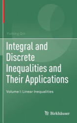 Integral and Discrete Inequalities and Their Applications: Volume I: Linear Inequalities - Linear Inequalities (ISBN: 9783319333007)