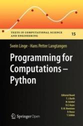 Programming for Computations - Python - Svein Linge, Hans Petter Langtangen (ISBN: 9783319324272)
