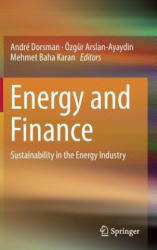 Energy and Finance - Sustainability in the Energy Industry (ISBN: 9783319322667)