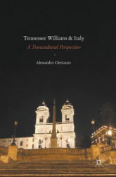 Tennessee Williams and Italy - A Transcultural Perspective (ISBN: 9783319319261)