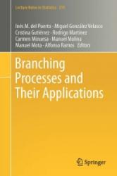 Branching Processes and Their Applications (ISBN: 9783319316390)