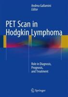 Pet Scan in Hodgkin Lymphoma (ISBN: 9783319317953)