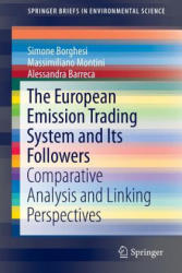 European Emission Trading System and its Followers - Comparative Analysis and Linking Perspectives (ISBN: 9783319311852)
