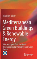 Mediterranean Green Buildings & Renewable Energy - Selected Papers from the World Renewable Energy Network's Med Green Forum (ISBN: 9783319307459)