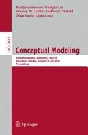 Conceptual Modeling - 34th International Conference, Er 2015, Stockholm, Sweden, October 19-22, 2015, Proceedings (ISBN: 9783319252636)