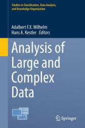 Analysis of Large and Complex Data - Adalbert Wilhelm, Hans Kestler (ISBN: 9783319252247)