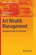 Art Wealth Management - Alessia Zorloni (ISBN: 9783319242392)