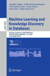 Machine Learning and Knowledge Discovery in Databases - European Conference, ECML PKDD 2015, Porto, Portugal, September 7-11, 2015, Proceedings (ISBN: 9783319235240)