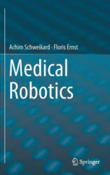 Medical Robotics (ISBN: 9783319228907)